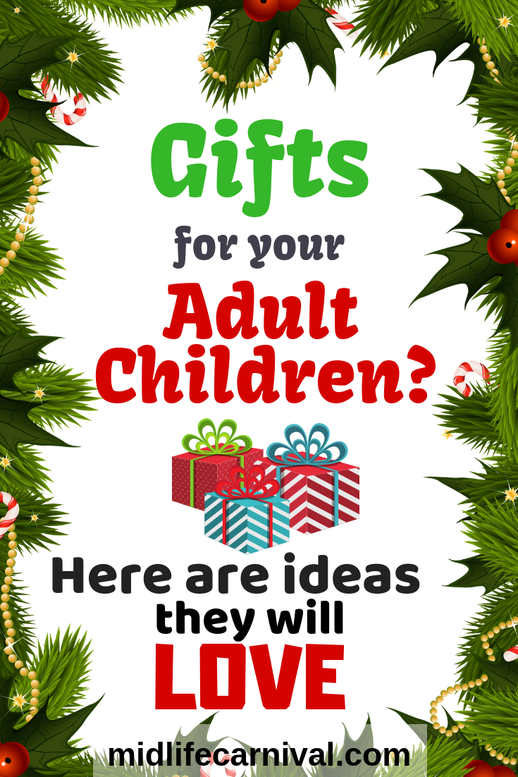 Awesome Gift Ideas for Your Adult Children - Midlife Carnival